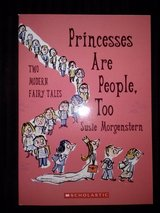 Princesses Are People, Too - Two Modern Fairy Tales (softcover) in Camp Lejeune, North Carolina